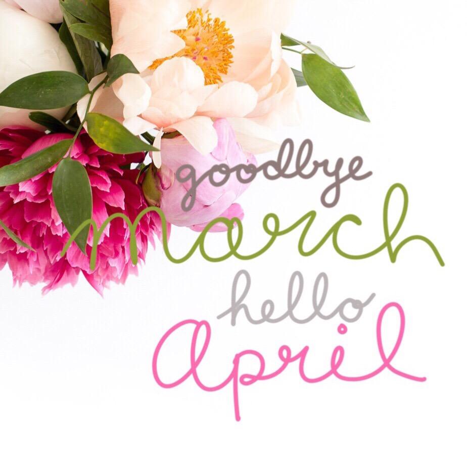 Goodbye March, Hello April - Claudia Norris