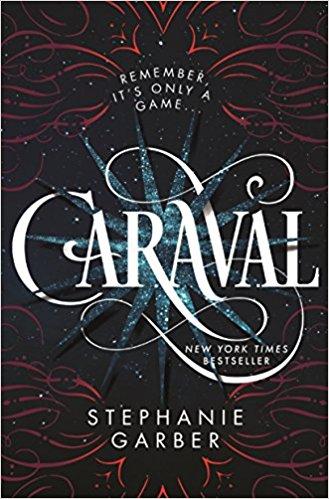 Caraval by Stephanie Garber