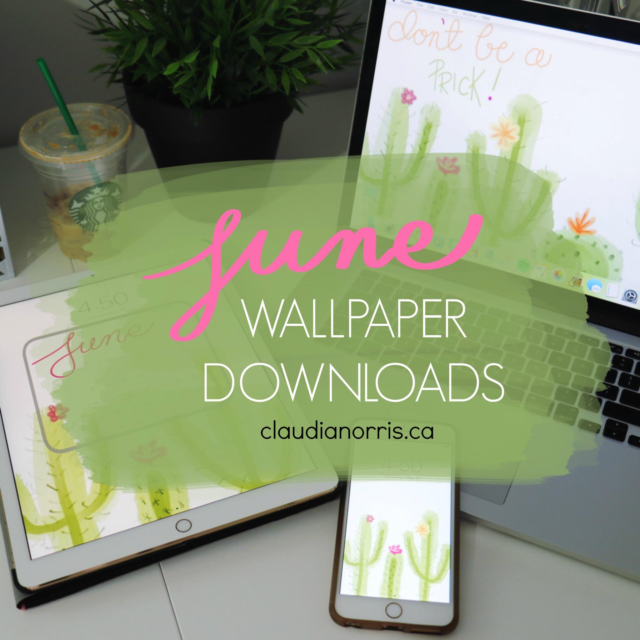 JUNE FREE WALLPAPER DOWNLOADS